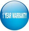1 year warranty blue round gel isolated push vector image vector image