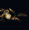 compact foundation powder cosmetics open gold jar vector image vector image