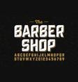 vintage font design barber shop style alphabet vector image