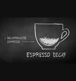 chalk drawn sketch espresso decaf coffee vector image vector image