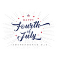 fourth july usa lettering inscription poster vector image vector image