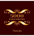gold 5000 followers badge over brown vector image vector image