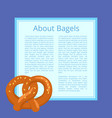 about bagels poster depicting tasty bread product vector image vector image