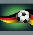 with soccet ball and flag of germany vector image