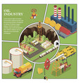 isometric petroleum industry composition vector image