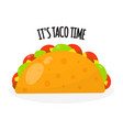 taco mexican traditional food in flat style vector image vector image