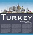 turkey city skyline with gray buildings blue sky vector image vector image