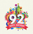 Happy birthday 92 year greeting card poster color vector image