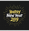 happy new year 2019 greeting card design vector image vector image