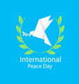 international peace day origami dove birds olive b vector image