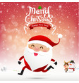Merry christmas santa claus cartoon running on vector image vector image