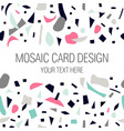 mosaic card design with place for your text vector image vector image
