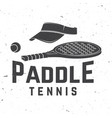 paddle tennis badge emblem or sign vector image vector image