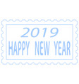 abstract 2019 stamp lettering vector image vector image