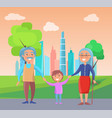 grandparents walk with grandson near skyscrapers vector image vector image