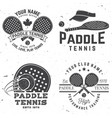 set of paddle tennis badge emblem or sign vector image