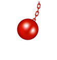 wrecking ball in red design vector image