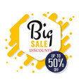 big sale discounts up to 50 yellow background vec vector image vector image