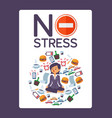 no stress typographic poster for office vector image vector image
