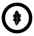 oak leaf icon black color in circle vector image vector image
