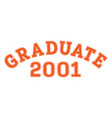 graduated in 2001 lettering for a senior class vector image vector image