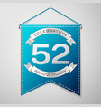 blue pennant with inscription fifty two years vector image vector image