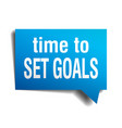 time to set goals blue 3d realistic paper speech vector image vector image