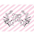 frame with happy new year lettering and wreath vector image vector image