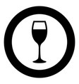 glass of wine icon black color in circle vector image vector image
