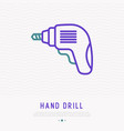 hand drill thin line icon vector image