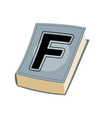 Letter F on cover of retro books Concept of vector image