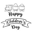 happy childrens day with train vector image vector image