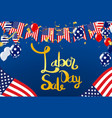 labor day greeting or invitation card national vector image vector image