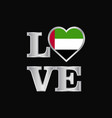love typography uae flag design beautiful vector image