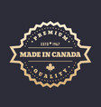 made in canada badge gold label vector image