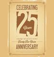 anniversary retro background 25 years vector image