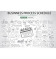 Business Process Schedule with Doodle design style vector image vector image