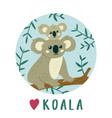 cute koala mother with baby koala creative kids vector image vector image