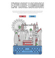 explore london poster with open suitcase vector image vector image