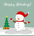 new year and christmas card cute snowman in a hat vector image