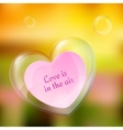 shiny bubble heart with paper note vector image vector image