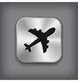Airplane icon - metal app button vector image