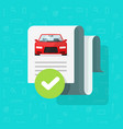 car history check or report document approved vector image vector image
