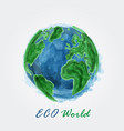 eco world watercolor painting of world map vector image vector image