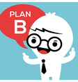 Business man with Plan B in speech bubble vector image vector image