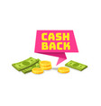 cashback label cash symbol saving refund vector image