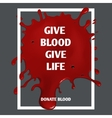 Donate blood motivation medical poster vector image