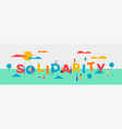 solidarity day banner of diverse people helping vector image vector image