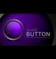 glass purple button vector image vector image