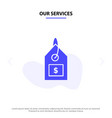 our services tag dollar label interface solid vector image vector image